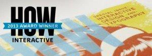 HOW Award Interactive 2013